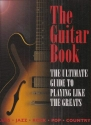 The Guitar Book: The Ultimate Guide to Playing Like the Greats (Blues - Jazz - Rock - Pop - Country)