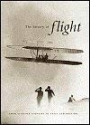 The HISTORY OF FLIGHT: From Aviation Pioneers to Space Exploration
