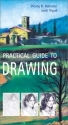 Practical Guide to Drawing