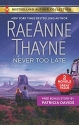 Never Too Late & His Bundle of Love (Harlequin Bestselling Author Collection)