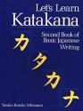 Let's Learn Katakana: Second Book of Basic Japanese Writing