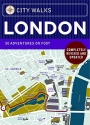 City Walks: London, Revised Edition: 50 Adventures on Foot