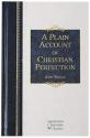 A Plain Account of Christian Perfection (Hendrickson Christian Classics)