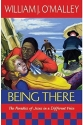Being There: The Parables of Jesus in a Different Voice