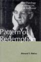 Pattern of Redemption: The Theology of Hans Urs Von Balthasar