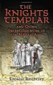 The Knights Templar and Other Secret Societies of the Middle Ages (Dover Occult)