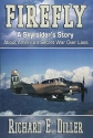 Firefly: A Skyraider's Story about America's Secret War Over Laos