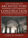 Dictionary of Architecture and Construction (Dictionary of Architecture & Construction)