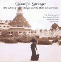 Beautiful Stranger: The Ghost Of Kate Morgan And The Hotel Del Coronado