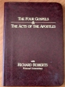 The Four Gospels and the Acts of the Apostles