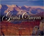 Grand Canyon: Views beyond the Beauty