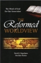 The Reformed Worldview