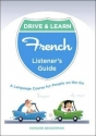 Drive & Learn French 2 CD's & a Listener's Guide