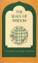 The Seals of Wisdom: The Essence of Islamic Mysticism (Sacred Texts)