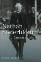 Nathan Söderblom: Called to Serve