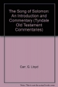 The Song of Solomon: An Introduction and Commentary (Tyndale Old Testament Commentaries)