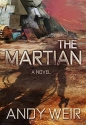 The Martian: A Novel (Signed Limited Edition)