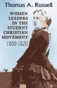 Women Leaders in the Student Christian Movement: 1880-1920 (American Society of Missiology Series)