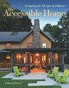 The Accessible Home: Designing for All Ages and Abilities
