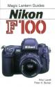 Magic Lantern Guides®: Nikon F100