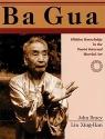 Ba Gua: Hidden Knowledge in the Taoist Internal Martial Art