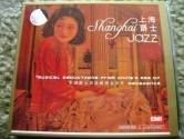 Shanghai Jazz: Musical Seductions from China's Age of Decadence