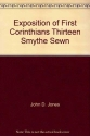 Exposition of First Corinthians Thirteen, Smythe Sewn (Limited Classical Reprint Library)