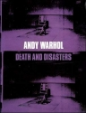 Andy Warhol: Death and Disasters.