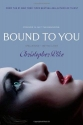 Bound to You: Spellbound; See You Later...