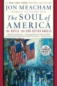 The Soul of America: The Battle for Our Better Angels