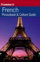 Frommer's French Phrasebook and Culture Guide