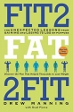 Fit2Fat2Fit: The Unexpected Lessons from Gaining and Losing 75 lbs on Purpose
