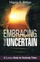 Embracing the Uncertain: A Lenten Study for Unsteady Times