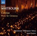 James Whitbourn: Carolae - Music for Christmas
