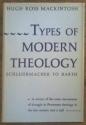 Types of Modern Theology: Schleiermacher To Barth