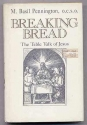 Breaking Bread: The Table Talk of Jesus