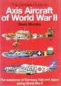 The Hamlyn Concise Guide to Axis Aircraft of World War II