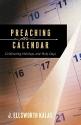Preaching the Calendar:Â Celebrating Holidays and Holy Days