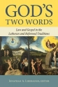 God's Two Words: Law and Gospel in Lutheran and Reformed Traditions