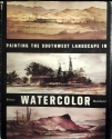 Painting the Southwest Landscape in Watercolor