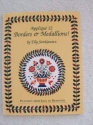 Applique 12 Borders and Medallions!: Patterns from Easy to Heirloom