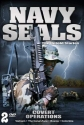 Navy Seals: The Untold Stories - Covert Operations - Vietnam, The Canal Zone, Bosnia & Colombia