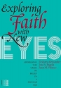 Exploring Faith With New Eyes: Addressing the Crisis of Belief in a Secular Age (Fides)