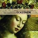 Ockeghem: Requiem; Missa Mi-Mi; Missa Prolationum