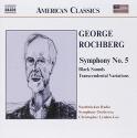 Rochberg: Symphony No. 5 / Black Sounds / Transcendental Variations