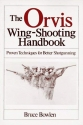 The Orvis Wing-Shooting Handbook
