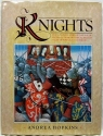 Knights: The Complete Story of the Age of Chivalry, from Historical Fact to Tales of Romance and Poetry (English and Spanish Edition)