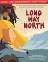 Long Way North  [Blu-ray]