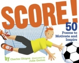 Score!: 50 Poems to Motivate and Inspire