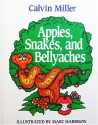 Apples, Snakes, and Bellyaches
